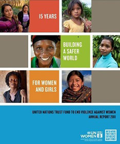 UN Trust Fund to End Violence against Women – Annual Donor Report 2011