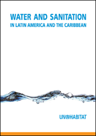 Water and Sanitation in Latin America and the Caribbean