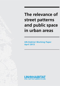 The Relevance of Street Patterns and Public Spaces in Urban Areas