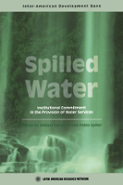 Spilled Water: Institutional Commitment in the Provision of Water Services